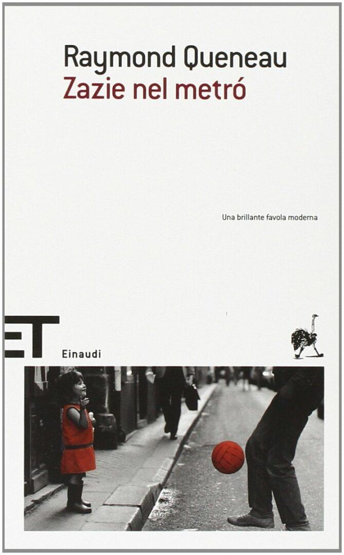 Raymond Queneau Zazie nel metró