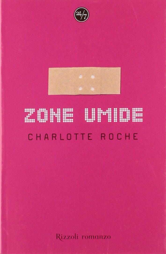 Charlotte Roche Zone Umide